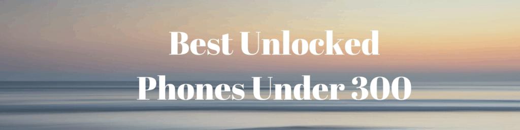 Best  Phones Under 300