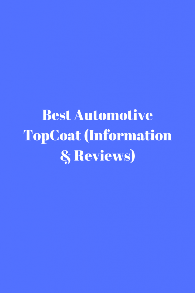 Best Automotive TopCoat